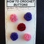 How to Crochet Easy Buttons ~ Hectanooga – CraftBits