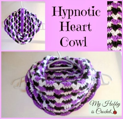 Hypnotic Heart Cowl ~ My Hobby is Crochet