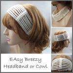 Easy Breezy Headband or Cowl ~ CrochetN'Crafts