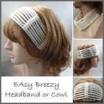Easy Breezy Headband or Cowl by Rhelena of CrochetN'Crafts