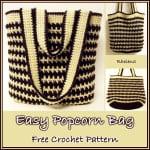 Easy Popcorn Bag ~ CrochetN'Crafts
