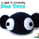 A Guide to Crocheting Dog Toys ~ FreshStitches