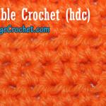 Half Double Crochet ~ Free Vintage Crochet