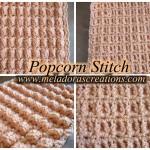 The Popcorn Stitch - Row and Round ~ Meladora's Creations