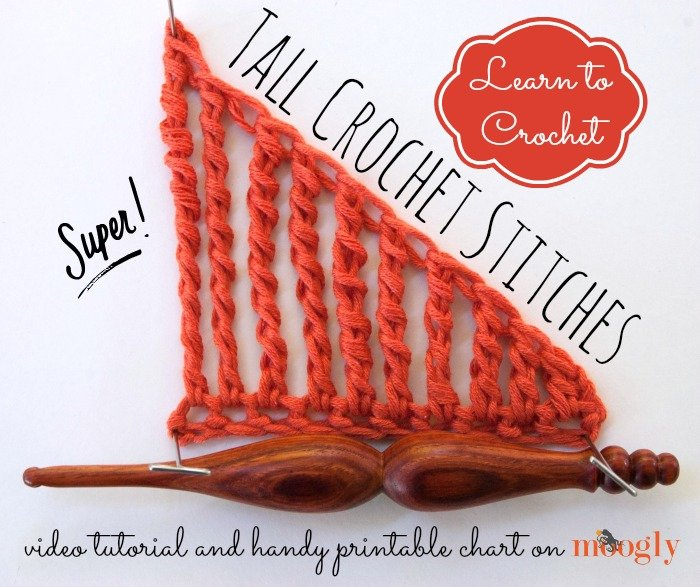 Double, Triple, Quadruple, and Beyond: Tall Crochet Stitches! by Moogly