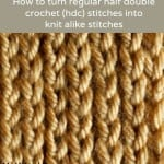 How to Turn Regular HDC Stitches Into Knit Alike Stitches by My Hobby is Crochet