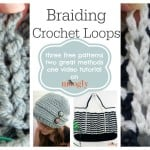 Braiding Crochet Loops ~ Moogly