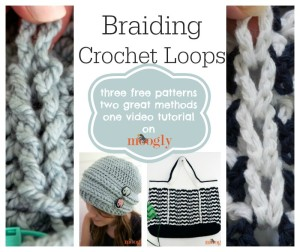 Braiding Crochet Loops by Moogly