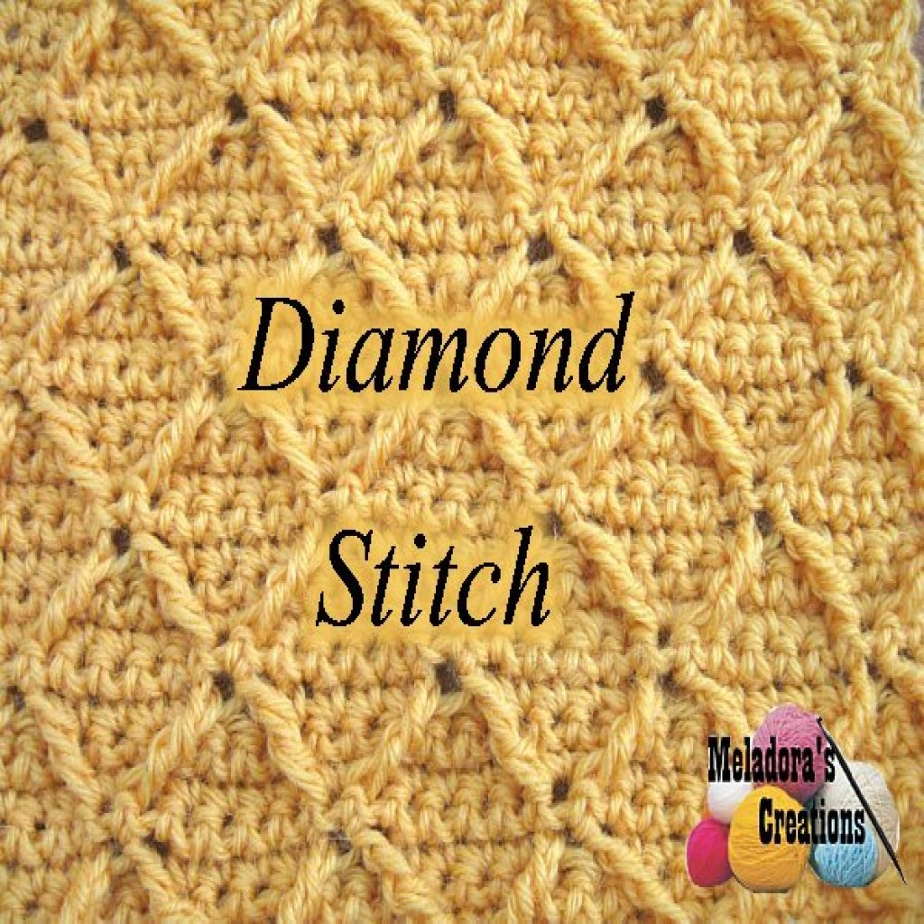 Diamond Stitch - Crochet Stitch ~ Meladoras Creations - Crochet ...