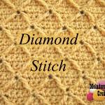 Diamond Stitch – Crochet Stitch by Meladora's Creations
