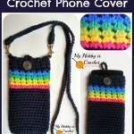 Midnight Rainbow Crochet Phone Cover ~ My Hobby is Crochet