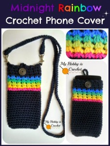 Midnight Rainbow Crochet Phone Cover by My Hobby is Crochet