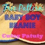 Baby Boy Beanie ~ Cutey Patuty