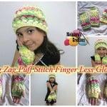 Zig Zag Puff Stitch Finger less Gloves ~ Meladora's Creations