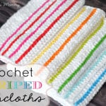 Crochet Striped Dishcloths ~ The Stitchin' Mommy
