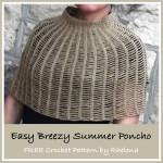 Easy Breezy Summer Poncho by Rhelena of CrochetN'Crafts