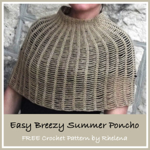 Easy Breezy Summer Poncho ~ Rhelena - CrochetN'Crafts