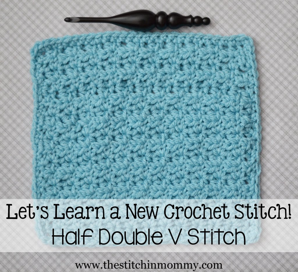 Crochet Patterns Double Stitch : Half Double V Stitch Tutorial and Afghan Square ~ The Stitchin Mommy