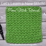Moss Stitch Tutorial & Afghan Square ~ The Stitchin' Mommy