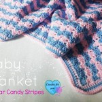 Sugar Candy Stripes: Crochet Baby Blanket ~ Erangi Udeshika - Crochet For You