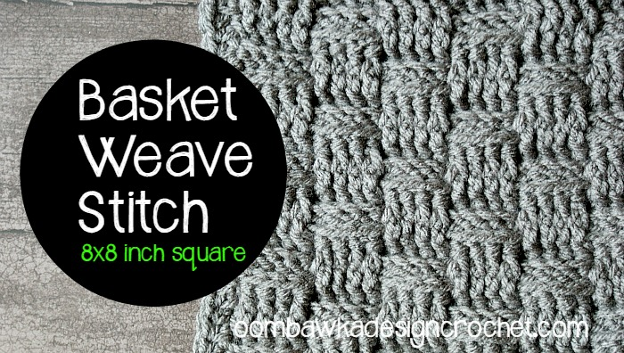 Basket Weave Stitch 8 Inch Afghan Square ~ Oombawka Design