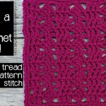 8x8 Tread Pattern Stitch Afghan Block ~ Oombawka Design