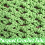 Parquet Crochet Stitch ~ Meladora's Creations