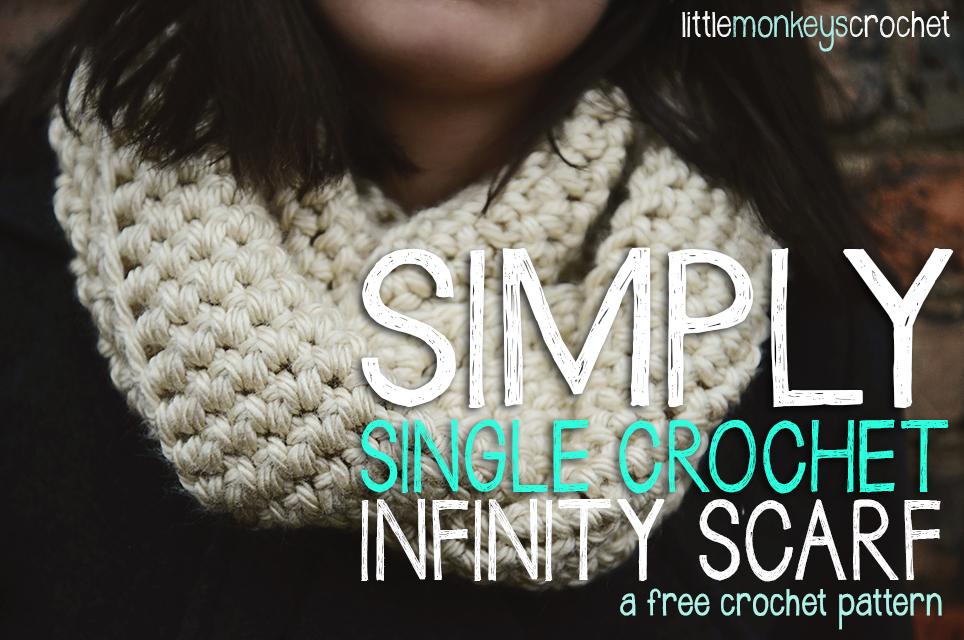 Simply Single Crochet Infinity Scarf ~ Rebecca Langford - Little Monkeys Crochet