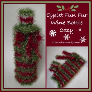 Eyelet Fun Fur Wine Bottle Cozy ~ Rhelena - CrochetN'Crafts