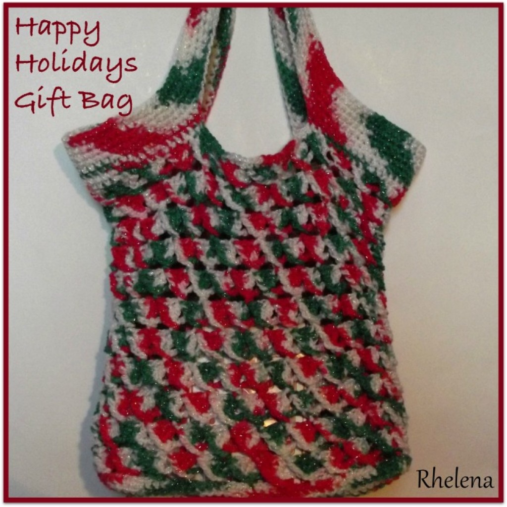 Free Crochet Patterns For Christmas Gift Bags : Happy Holidays Gift Bag ~ FREE Crochet Pattern