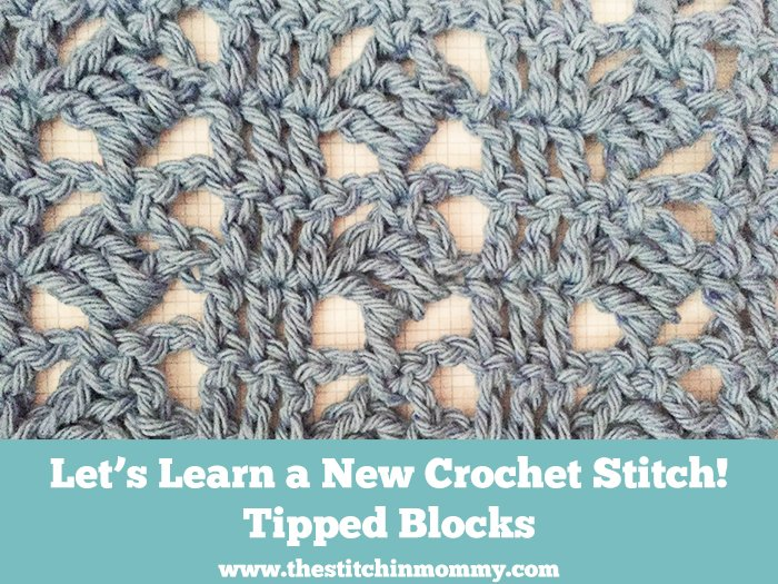 Tipped Blocks Stitch Tutorial ~ The Stitchin' Mommy