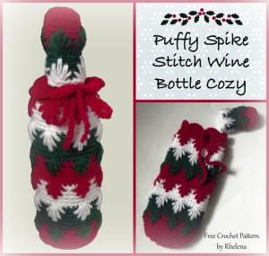Puffy Spike Stitch Wine Bottle Cozy ~ Rhelena - CrochetN'Crafts