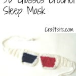 3D Glasses Sleep Mask ~ Craftbits