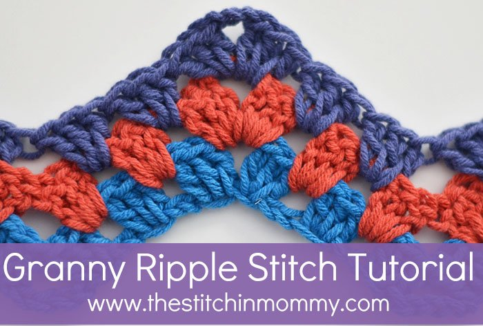 Crochet Stitches Granny Ripple : Granny Ripple Stitch Tutorial ~ The Stitchin? Mommy