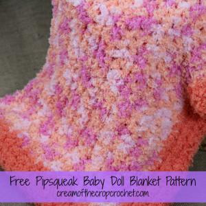 Pipsqueak Baby Doll Blanket ~ Cream Of The Crop Crochet