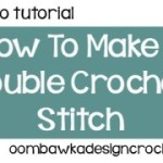 How to Make a Double Crochet Stitch ~ Oombawka Design
