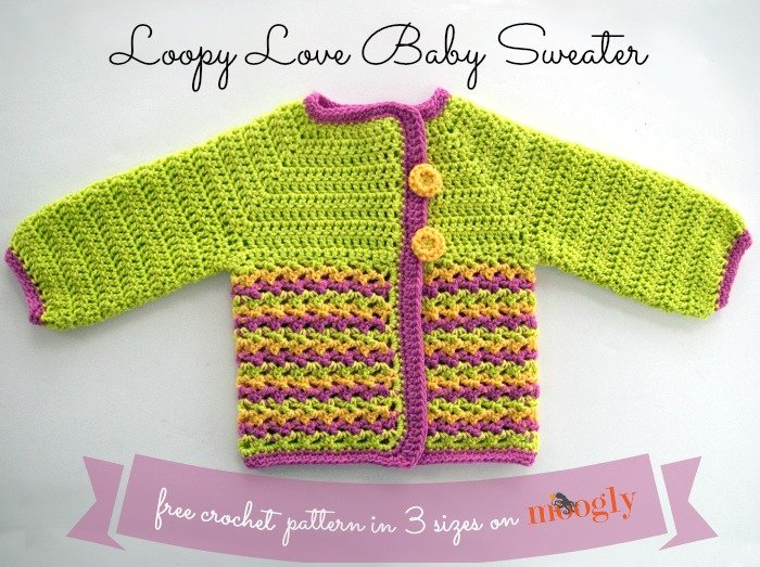 Knitting Pattern For Ladies Loopy Cardigan : Loopy Love Baby Sweater ~ FREE Crochet Pattern
