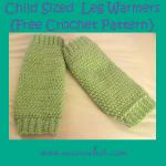 Child Sized Leg Warmers ~ Oui Crochet