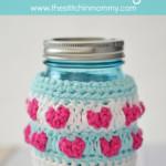 Jar Full of Love Mason Jar Cozy ~ The Stitchin' Mommy
