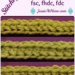 Stitchopedia ~ Foundation Crochet: FSC, FHDC, FDC ~ Jessie At Home