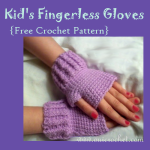 Kids Fingerless Gloves ~ Oui Crochet