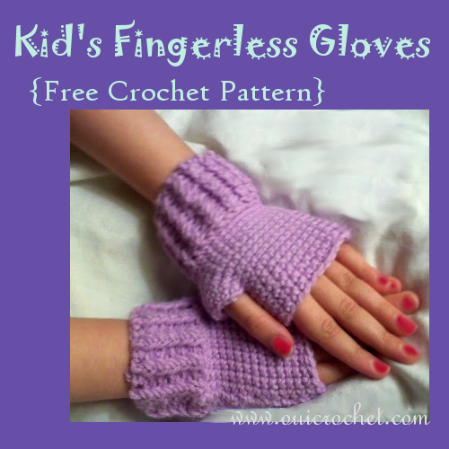 Kids Fingerless Gloves ~ FREE Crochet Pattern