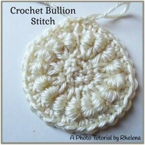 Crochet Bullion Stitch ~ Rhelena - CrochetN'Crafts