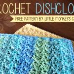 Crochet Dishcloth ~ Rebecca Langford – Little Monkeys Crochet
