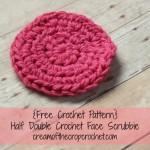 Half Double Crochet Face Scrubbie ~ Cream Of The Crop Crochet