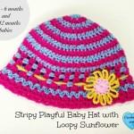 Stripy Playful Baby Hat with Loopy Flower ~ Erangi Udeshika – Crochet For You