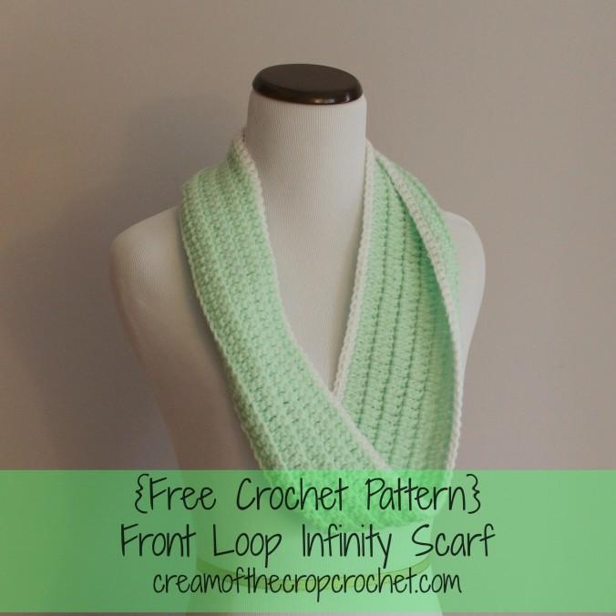 Infinity Loop Scarf Crochet Pattern Free : Front Loop Infinity Scarf ~ FREE Crochet Pattern