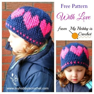 A Hat With Love ~ My Hobby is Crochet