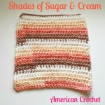 Shades of Sugar & Cream ~ American Crochet