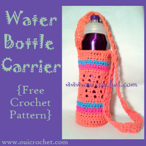 Water Bottle Carrier ~ Oui Crochet